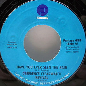 レコード画像:CREEDENCE CLEARWATER REVIVAL / Have You Ever Seen The Rain / Hey Tonight