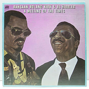レコード画像:ROLAND KIRK / AL HIBBLER / A Meeting Of The Times