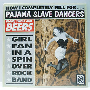 レコード画像:PAJAMA SLAVE DANCERS / Blood, Sweat And Beers