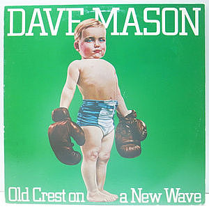 レコード画像:DAVE MASON / Old Crest On A New Wave