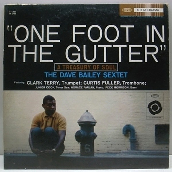 レコードメイン画像:美盤!! USオリジナル DAVE BAILEY One Foot In The Gutter ('60 Epic) HORACE PARLAN 他