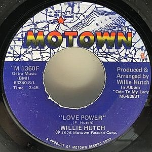 レコード画像:WILLIE HUTCH / Love Power / Talk To Me