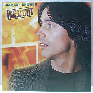 レコード画像:JACKSON BROWNE / Hold Out