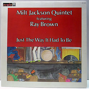 レコード画像:MILT JACKSON / RAY BROWN / Just The Way It Had To Be