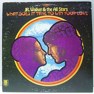 レコード画像:JR. WALKER / ALL STARS / What Does It Take To Win Your Love