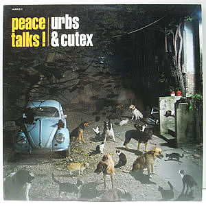 レコード画像:URBS & CUTEX / Peace Talks!