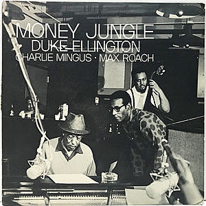 レコード画像:DUKE ELLINGTON / CHARLIE MINGUS / MAX ROACH / Money Jungle