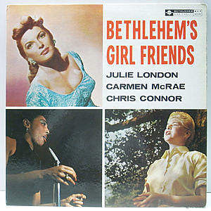 レコード画像:JULIE LONDON / CHRIS CONNOR / CARMEN McRAE / Bethlehem's Girlfriends