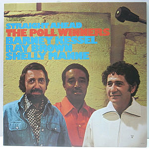レコード画像:BARNEY KESSEL, SHELLY MANNE, RAY BROWN / The Poll Winners - Straight Ahead