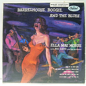 レコード画像:ELLA MAE MORSE / Barrelhouse, Boogie And The Blues