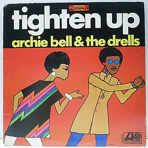 レコード画像:ARCHIE BELL & THE DRELLS / Tighten Up