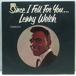 レコード画像:LENNY WELCH / Since I Fell For You