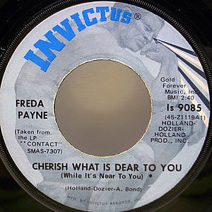 レコード画像:FREDA PAYNE / Cherish What Is Dear To You (While It's Near To You) / The World Don't Owe You A Thing