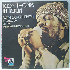 レコード画像:LEON THOMAS / OLIVER NELSON / In Berlin