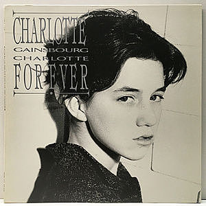 レコード画像:CHARLOTTE GAINSBOURG / SERGE GAINSBOURG / Charlotte For Ever