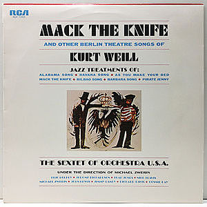 レコード画像:SEXTET OF ORCHESTRA U.S.A. / Mack The Knife And Other Berlin Theatre Songs Of Kurt Weill