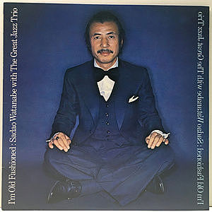 レコード画像:SADAO WATANABE / GREAT JAZZ TRIO / I'm Old Fashioned