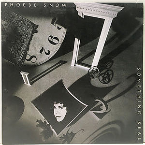 レコード画像:PHOEBE SNOW / Something Real