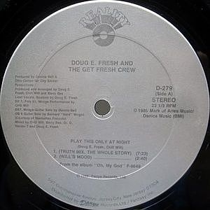 レコード画像:Doug E. Fresh And The Get Fresh Crew / Play This Only At Night
