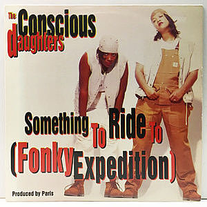 レコード画像:CONSCIOUS DAUGHTERS / Something To Ride To (Fonky Expedition)