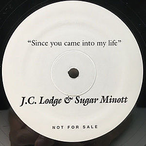 レコード画像:J.C. LODGE / SUGAR MINOTT / Since You Came Into My Life