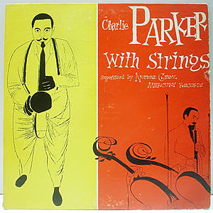 レコード画像:CHARLIE PARKER / Charlie Parker With Strings