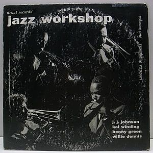 レコード画像:J.J. JOHNSON / KAI WINDING / BENNY GREEN / WILLIE DENNIS / Jazz Workshop Volume 1