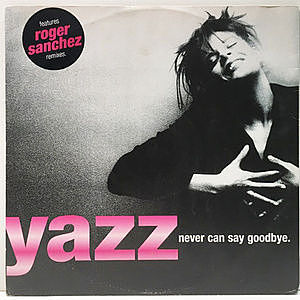 レコード画像:YAZZ / Never Can Say Goodbye