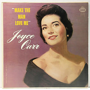 レコード画像:JOYCE CARR / Make The Man Love Me