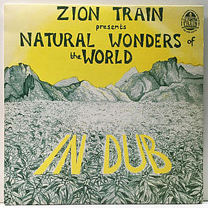 レコード画像:ZION TRAIN / Natural Wonders Of The World In Dub