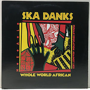 レコード画像:H.E.A.L. / SKA DANKS / Whole World African