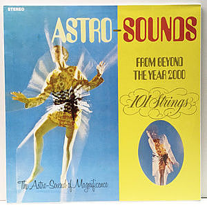 レコード画像:101 STRINGS / Astro-Sounds From Beyond The Year 2000