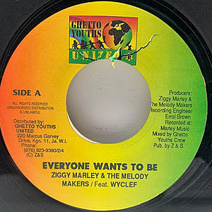 レコード画像:ZIGGY MARLEY / MELODY MAKERS / WYCLEF / Everyone Wants To Be