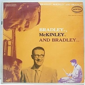 レコード画像:WILL BRADLEY / Bradley, McKinley And Bradley