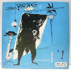 レコード画像:LESTER YOUNG / OSCAR PETERSON / Lester Young With The Oscar Peterson Trio #1