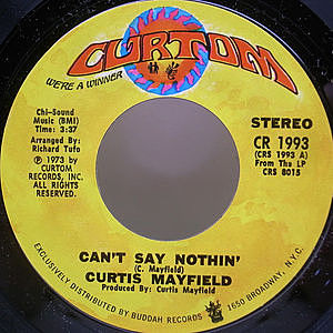 レコード画像:CURTIS MAYFIELD / Can't Say Nothin' / Future Song
