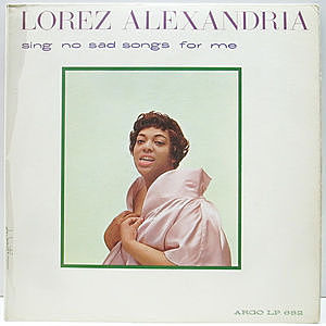 レコード画像:LOREZ ALEXANDRIA / Sing No Sad Songs For Me