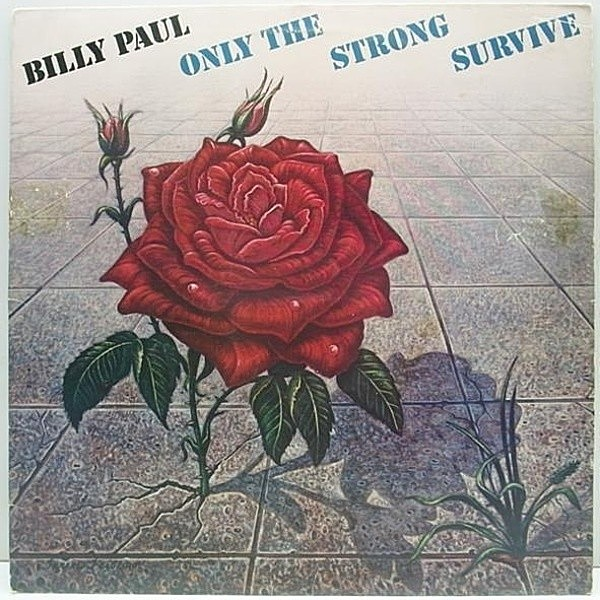 レコードメイン画像:美盤 '77 Orig. BILLY PAUL Only The Strong ~ / GAMBLE & HUFF