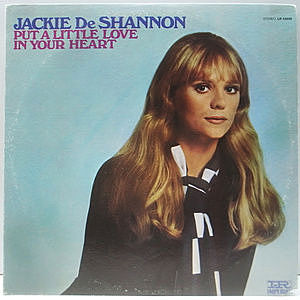 レコード画像:JACKIE DeSHANNON / Put A Little Love In Your Heart