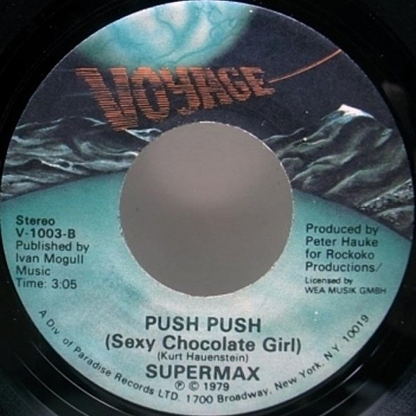 レコードメイン画像:美盤!! USオリジナル SUPERMAX Lovemachine ('79 Voyage) DEEP MELLOW GROOVE スーパー・マックス c/w Push Push (Sexy Chocolate Girl) 7""