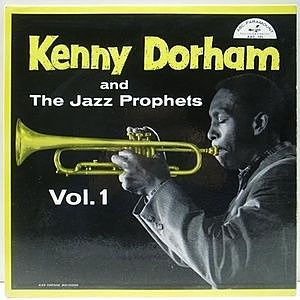 レコード画像:KENNY DORHAM / Kenny Dorham And The Jazz Prophets Vol. 1