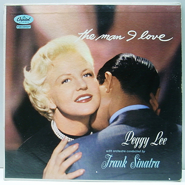 レコードメイン画像:1stターコイズ MONO オリジナル PEGGY LEE The Man I Love ('57 Capitol) Frank Sinatra, Nelson Riddle