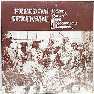 レコード画像:MALONE & BARNES AND SPONTANEOUS SIMPLICITY / Freedom Serenade