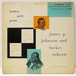 レコード画像:JAMES P. JOHNSON / LUCKEY ROBERTS / Harlem Party Piano