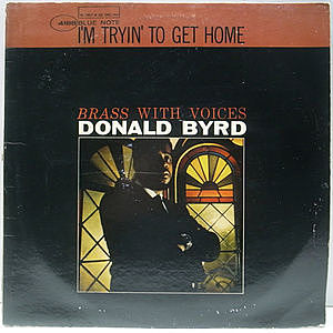 レコード画像:DONALD BYRD / I'm Tryin' To Get Home (Brass With Voices)