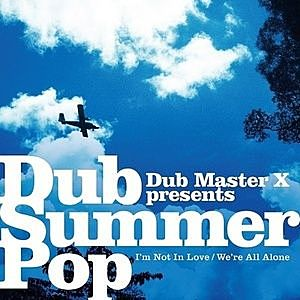 レコード画像:DUB MASTER X / I'm Not In Love / We're All Alone