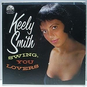 レコード画像:KEELY SMITH / Swing, You Lovers