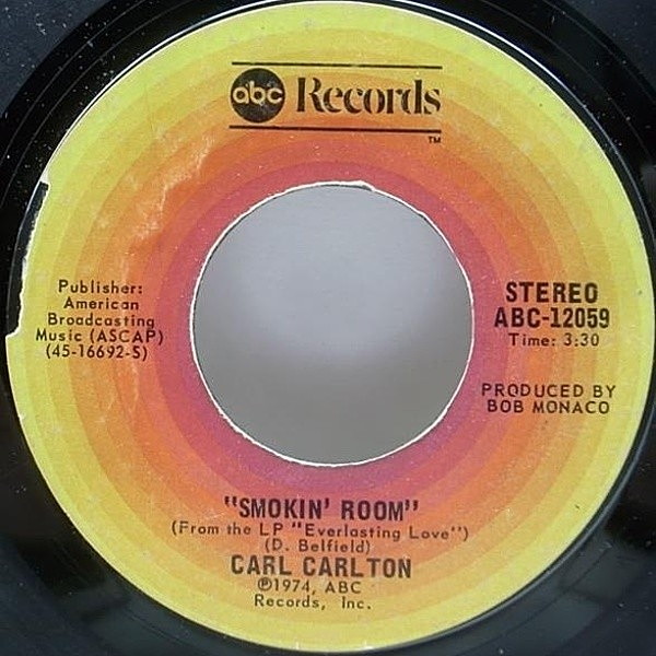 レコードメイン画像:甘美モダン・ソウル 7インチ CARL CARLTON Smokin' Room / Signed, Sealed, Delivered I'm Yours ('74 ABC) 45 RPM