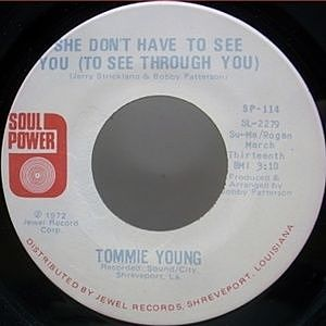 レコード画像:TOMMIE YOUNG / She Don't Have To See You  c/w That's All A Part Of Loving Him
