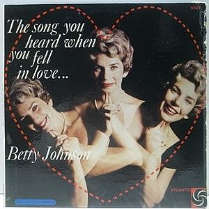 レコード画像:BETTY JOHNSON / The Song You Heard When You Fell In Love . . .